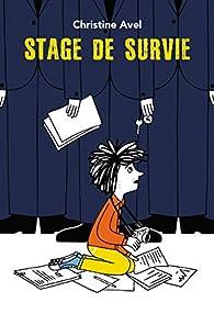Stage de survie par Christine Avel