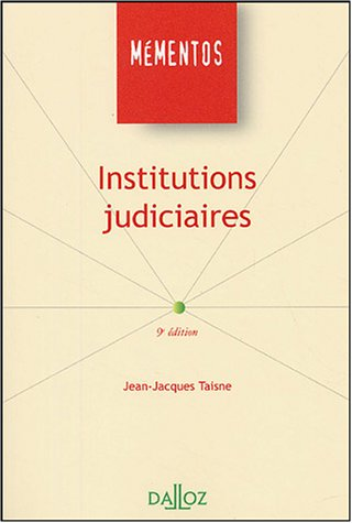 Institutions judiciaires par Taisne
