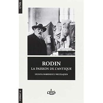 Rodin : La passion de l'antique
