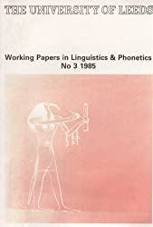 Papers from the First Leeds English Language Teaching Symposium, 1985 (Working Papers in Linguistics and Phonetics)