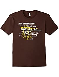 Drug Awareness Day Be Strong Just Say No To Drugs T-shirt
