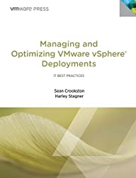 Managing and Optimizing VMware vSphere Deployments (IT Best Practices) by Sean Crookston (2012-08-03)