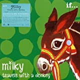 Songtexte von Milky - Travels With a Donkey