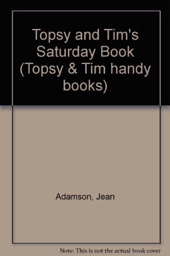 Topsy and Tim's Saturday book