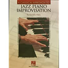 A Classical Approach to Jazz Piano Improvisation