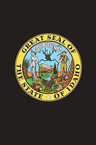 Great Seal of the State of Idaho Journal: 150 page lined notebook/diary - Idaho State Seal