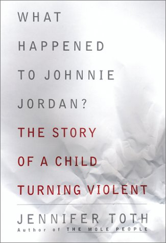 What Happened to Johnnie Jordan? The Story of a Child Turning Violent