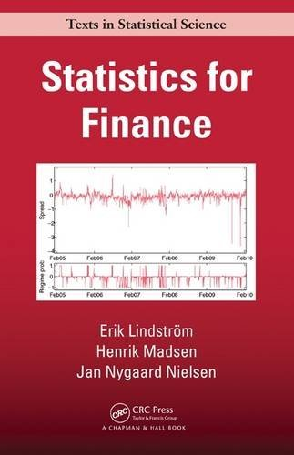 Statistics for Finance (Chapman & Hall/CRC Texts in Statistical Science) by Erik Lindstr?m (2015-04-20)