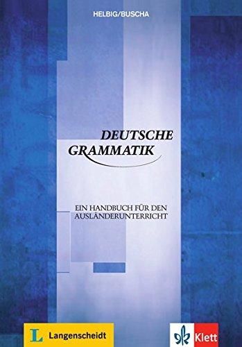 Deutsche Grammatik: Ein Handbuch für den Ausländerunterricht. Buch
