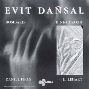 Evit Dansal [Import anglais]