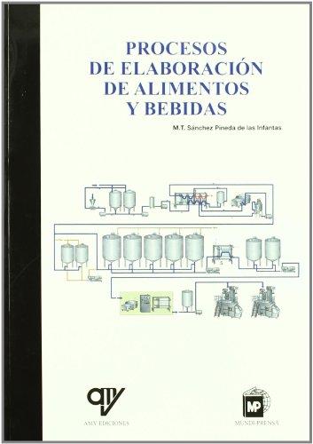 Procesos de elaboracion de alimentos y bebidas por M.T. Sanchez Pineda