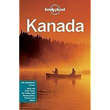 Lonely Planet Reiseführer Kanada (Lonely Planet Reiseführer Deutsch)