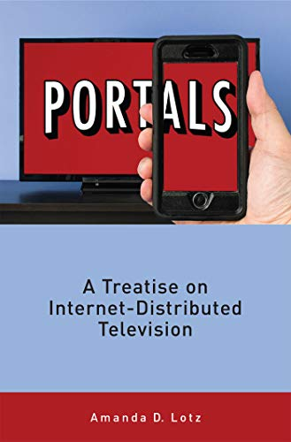 Portals: A Treatise on Internet-Distributed Television (English ...