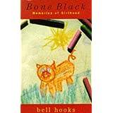 Bone Black: Memories of Girlhood