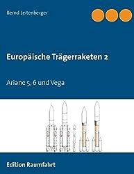 Europäische Trägerraketen 2: Ariane5, 6 und Vega