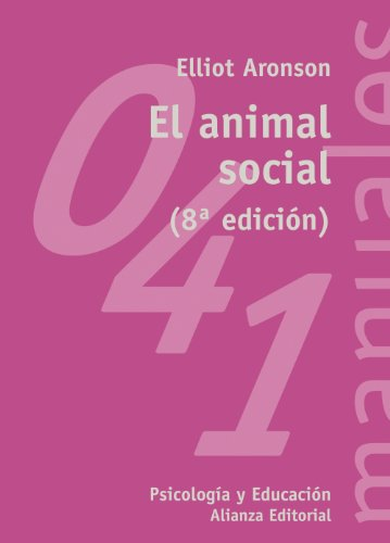 El animal social (El Libro Universitario - Manuales) por Elliot Aronson