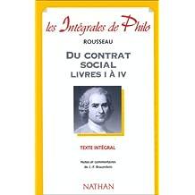 Du contrat social : Livres 1 à 4