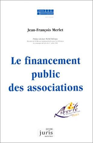Le Financement public des associations par Jean-François Merlet