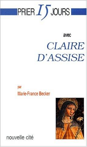 Claire d'Assise (Prier 15 J. Nø55)
