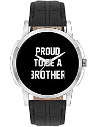 Wrist Watch For Men - Proud To Be A Brother Best Gift For BROTHER - Analog Men's And Boy's Unique Quartz Leather...