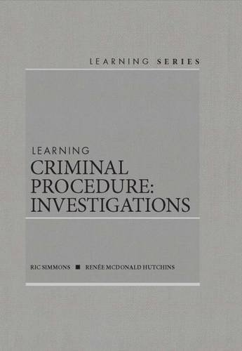 Learning Criminal Procedure: Investigations (Learning Series)