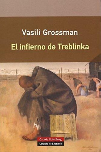 El Infierno De Treblinka (Rústica) por Vasili Grossman