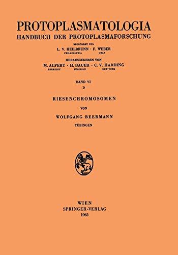 Riesenchromosomen (Protoplasmatologia Cell Biology Monographs / Kern- und Zellteilung) (German Edition) (Protoplasmatologia Cell Biology Monographs (6 / D))