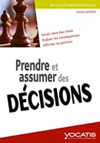 Prendre et assumer des décision par Carole Gamelin
