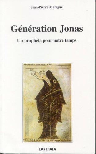 Génération Jonas : Un prophète pour notre temps par Jean-Pierre Manigne