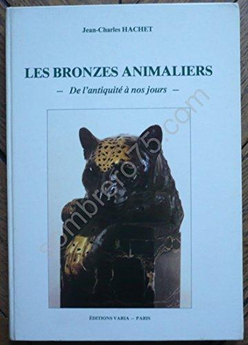 Les Bronzes animaliers