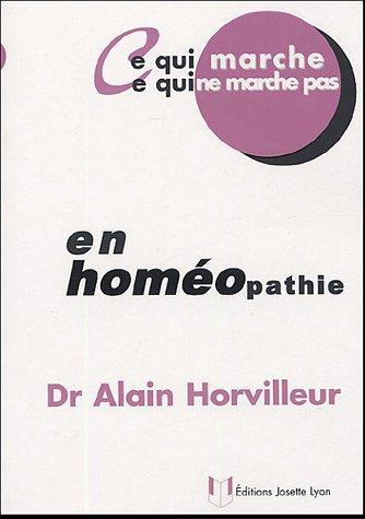 Ce qui marche, ce qui ne marche pas en homéopathie