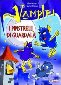 I pipistrelli di Guardal. Vampiri