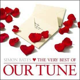 Simon Bates: The Very Best Of Our Tune