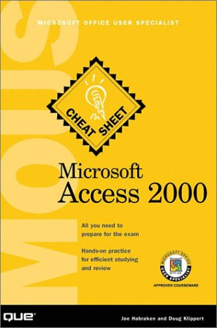 Microsoft Access 2000: Microsoft Office User Specialist (Cheat Sheet) por Joe Habraken
