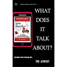 What Does It Talk About? (Promotional Series of The Atheist Book 3) (English Edition)