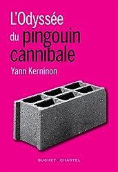 L'Odyssée du pingouin cannibale