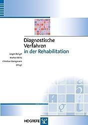 Diagnostische Verfahren in der Rehabilitation (Diagnostik für Klinik und Praxis)
