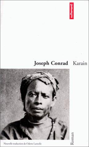 Karain : Un souvenir par Joseph Conrad