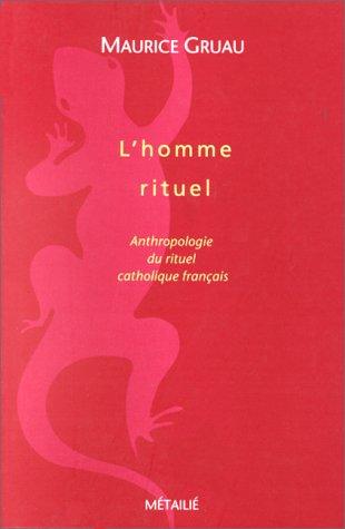 L'Homme rituel par Maurice Gruau