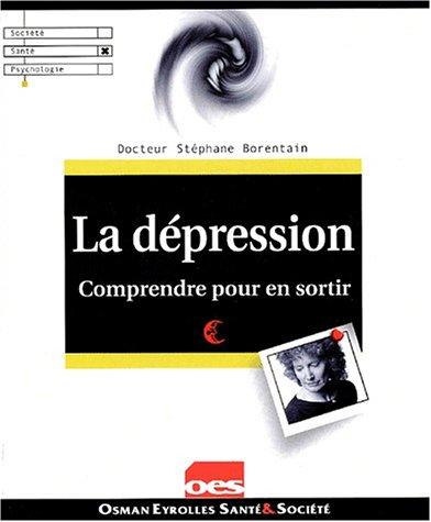 La dépression par Stéphane Borentain