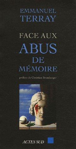 Face aux abus de mémoire par Emmanuel Terray