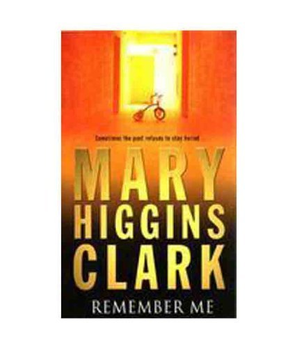 Remember Me by Mary Higgins Clark (2004-08-02) por Mary Higgins Clark