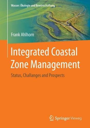 integrated-coastal-zone-management-status-challanges-and-prospects-wasser-kologie-und-bewirtschaftun