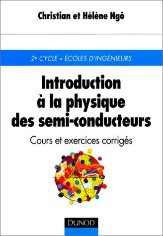 Introduction à la physique des semi-conducteurs : Cours et exercices corrigés
