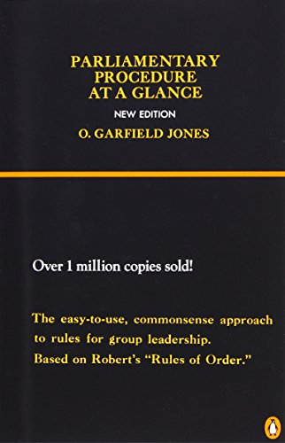 Parliamentary Procedure: Group Leadership Manual for Chairmanship and Floor Leadership (Reference)