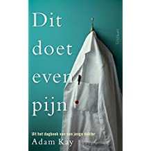 Dit doet even pijn (Dutch Edition)