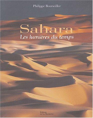 Sahara : Les lumires du temps