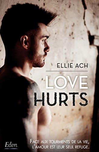Love hurts par Ellie Ach