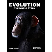 Evolution : The Whole Story