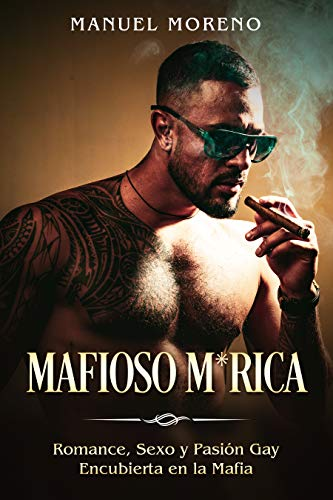 Mafioso M*rica de Manuel Moreno